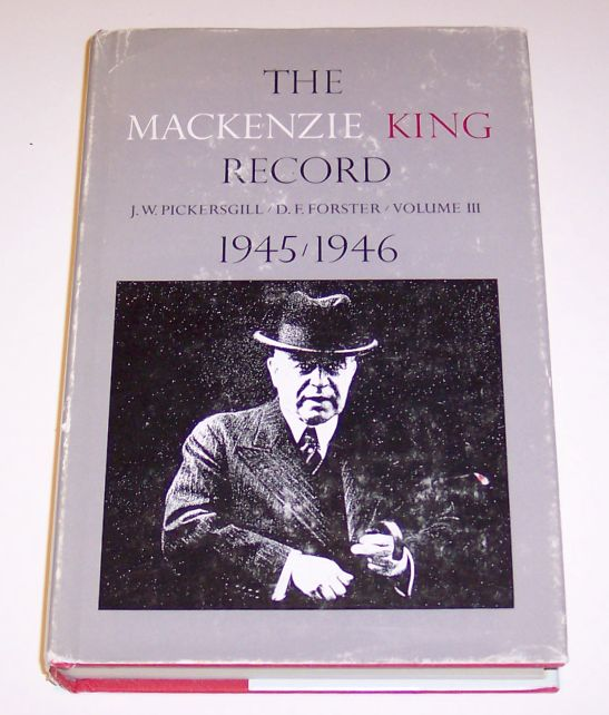 The Mackenzie King Record - Volume III