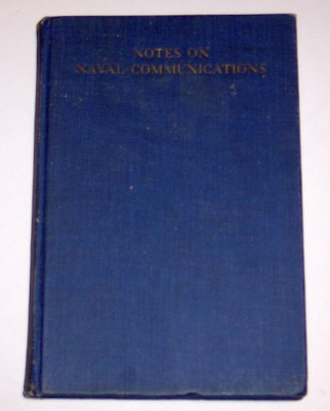 Notes on Naval Communications